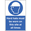Hard Hats Must Be Worn On Site All Time (Rigid Plastic,600 X 200mm)