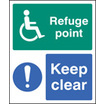 Refuge Pont Keep Clear (Self Adhesive Vinyl,300 X 250mm) (22096H)