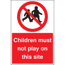 Children Must Not Play (Self Adhesive Vinyl,600 X 200mm)