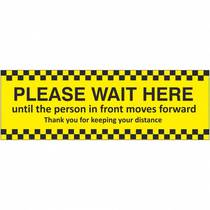 VCC.202D Please Wait Here Until The Person Infront Moves Forward - 3MM x 600MM x 200MM (Rigid Plastic)