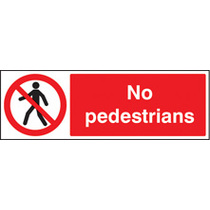 No Pedestrians (Rigid Plastic,600 X 400mm)